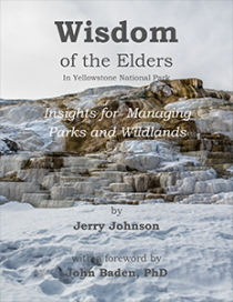 Cover for Wisdom of the Elders in Yellowstone National Park: Insights for Managing Parks and Wildlands